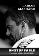 Carlos Machado Secrets of the Unstoppable Hook Flip BJJ DVD Review